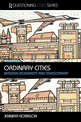 Ordinary Cities By Robinson, Jennifer